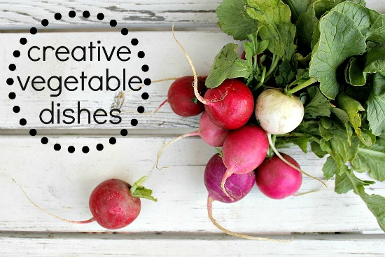 Creative vegetable dishes