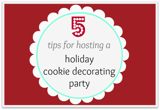 5 tips for hosting a holiday cookie decorating party