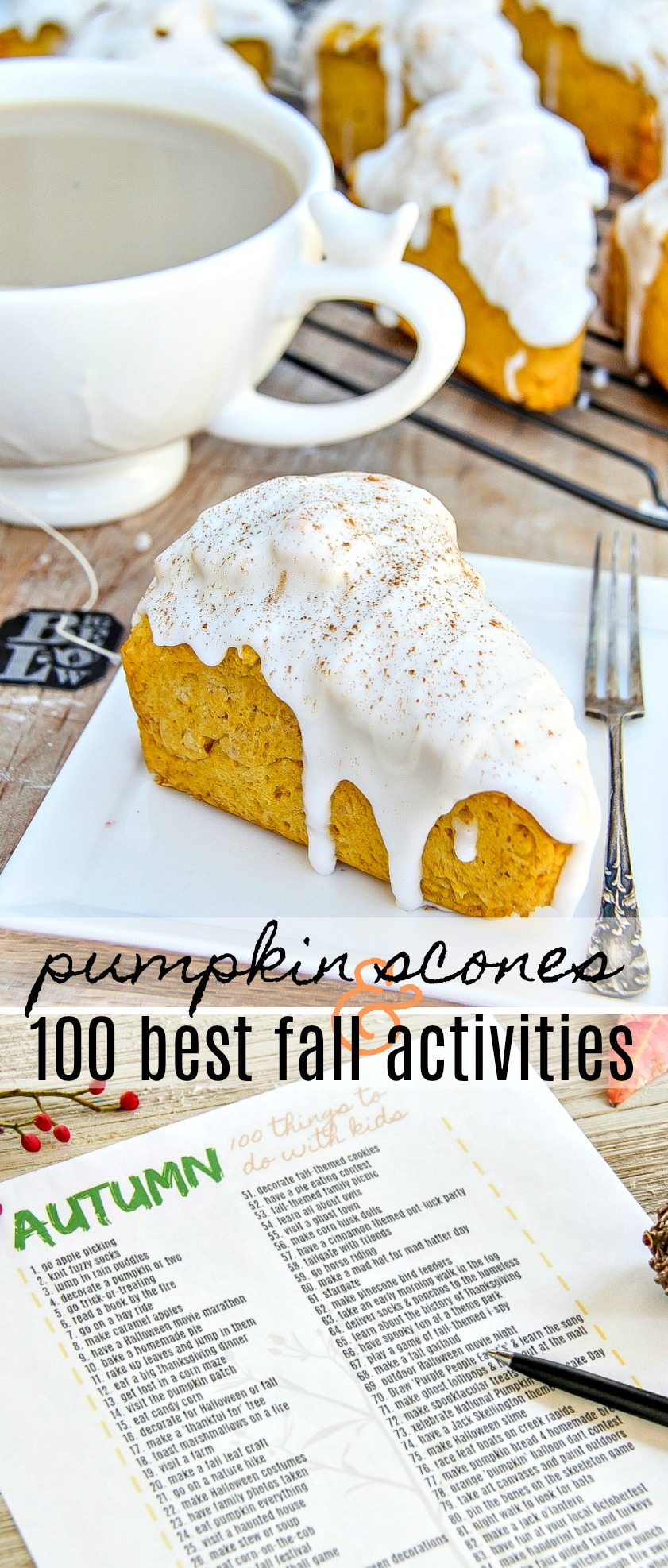 pumpkin scones and 100 things to do with kids this fall Pinterest image