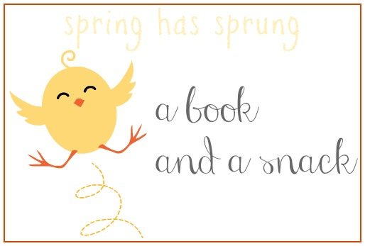 spring has sprung book and snack image