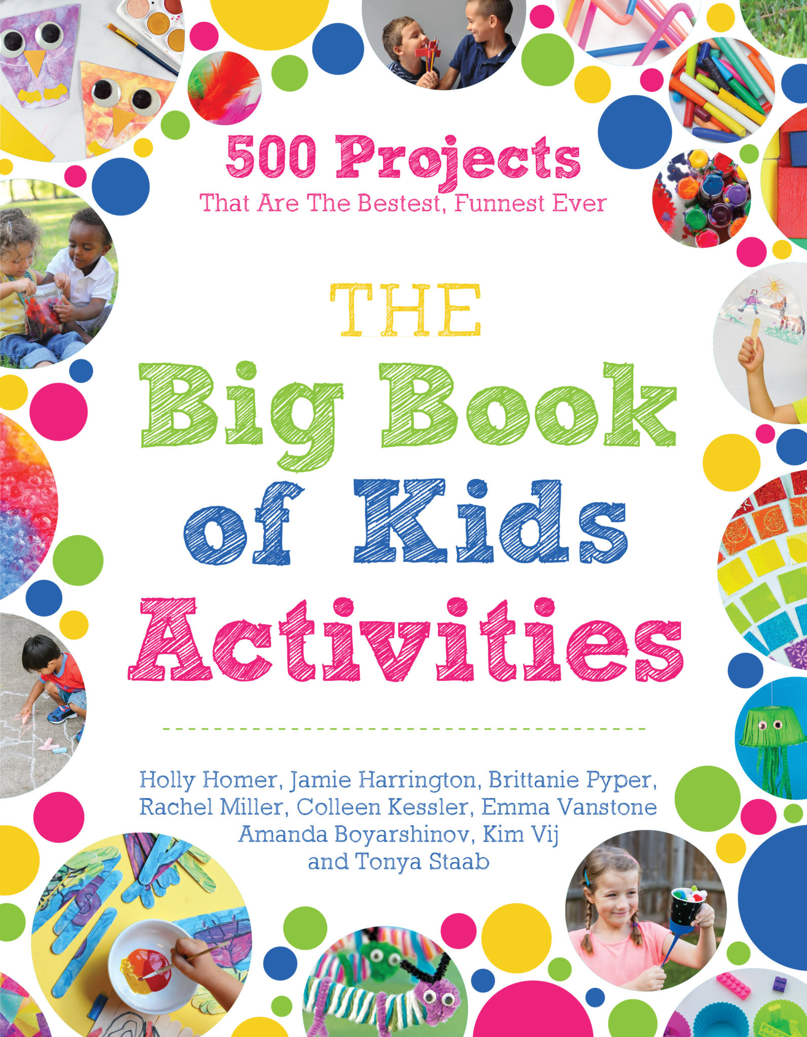 The Big Book of Kids Activities with 500 projects for kids to do at home.